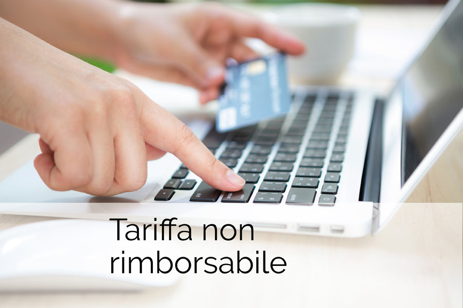 Tariffa non rimborsabile
